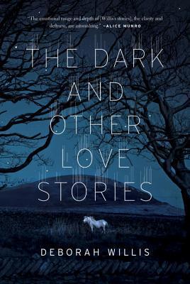 Dark and Other Love Stories, The - Deborah Willis