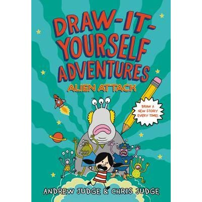 Draw it yourself adventures alien attack by andrew judge solutioingenieria Choice Image