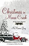 Christmas in Moose Creek (Novelette)