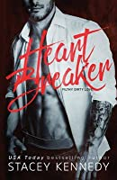 Heartbreaker (Filthy Dirty Love #1)