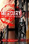 Mercury in Retrograde by Merethe Walther