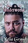 Once in the Underworld by Ofelia Gränd