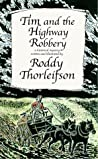 Tim and the Highway Robbery: A Murder Mystery set in the American Revolution (Tim Euston, #2)