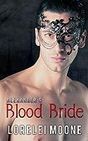 Alexander's Blood Bride (Vampires of London, #1)