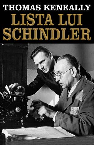 Lista lui Schindler by Thomas Keneally