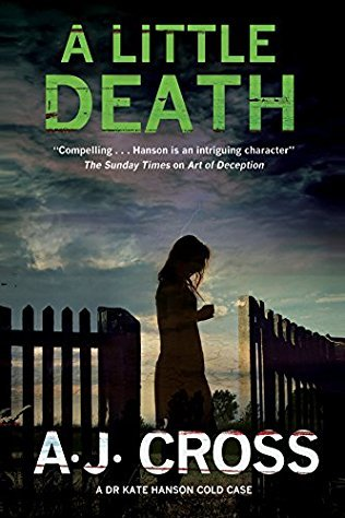 A Little Death (Kate Hanson #3 - A.J. Cross