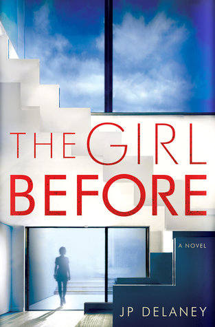 The Girl Before by J.P. Delaney