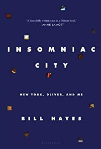 Insomniac City: New York, Oliver, and Me