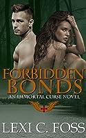 Forbidden Bonds (Immortal Curse Series, Book 2)