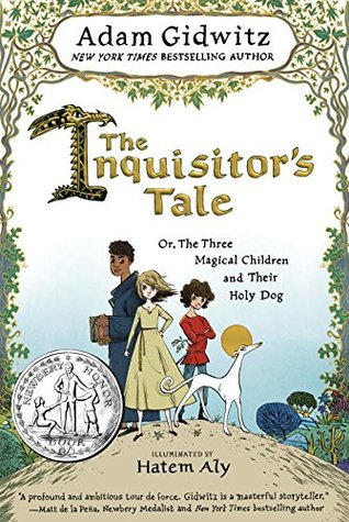 The Inquisitor's Tale: Or, the Three Magical Children and Their Holy Dog