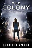 The Colony (Rasper #1)