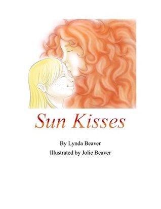 Sun Kisses by Lynda Beaver