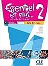 Essentiel ET Plus: Livre De L'Eleve 2 & CD MP3