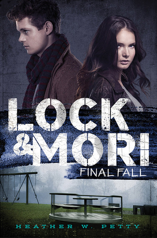 Final Fall (Lock & Mori, #3)