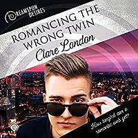 Romancing the Wrong Twin (Romancing the..., #1)