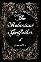The Reluctant Godfather: A retelling of Cinderella  (The Tales of Ambia #1)