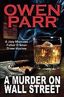 A Murder On Wall Street (Book 1)