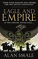 Eagle and Empire (Hesperian Trilogy #3)