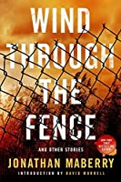 Wind Through the Fence: And Other Stories