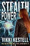 Stealth Power by Vikki Kestell