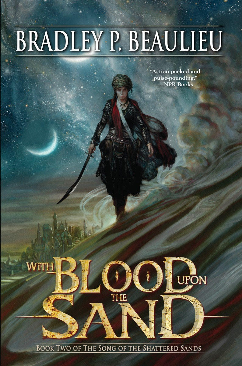 With Blood Upon the Sand (The Song of the Shattered Sands #2) - Bradley P