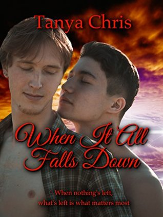 When It All Falls Down by Tanya Chris
