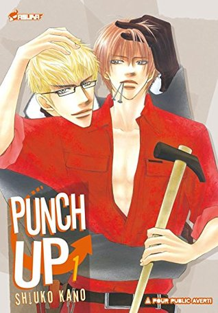 Punch Up ! Vol  1 by Shiuko Kano