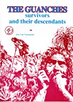The Guanches: Survivors and Their Descendants