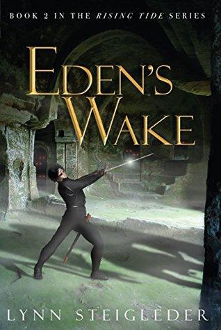 Eden's Wake (Rising TIde Book 2)