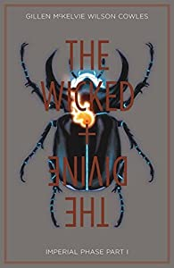 The Wicked + The Divine, Vol. 5: Imperial Phase, Part I (The Wicked + The Divine #5)