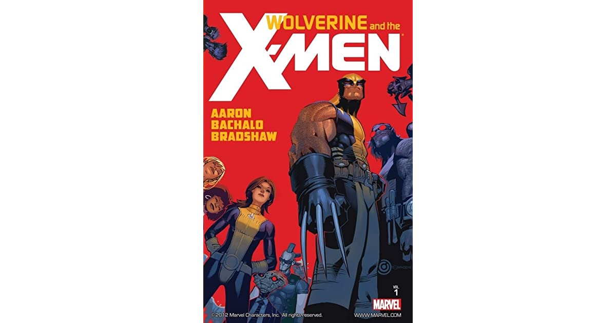Wolverine and the X-Men, Volume 1 by Jason Aaron