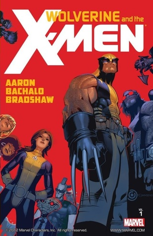 Wolverine and the X-Men by Jason Aaron, Vol. 1