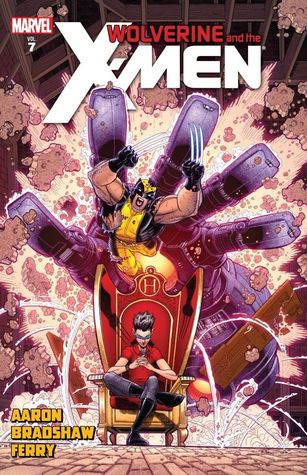 Wolverine and the X-Men by Jason Aaron, Vol. 7 by Jason Aaron