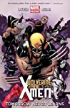 Wolverine & the X-Men, Volume 1: Tomorrow Never Learns