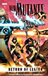 New Mutants, Volume 1: Return of Legion