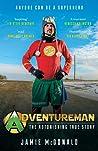 Adventureman - Anyone Can Be a Superhero