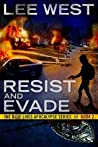 Resist and Evade: A Post Apocalyptic EMP Thriller (The Blue Lives Apocalypse Series, #2)