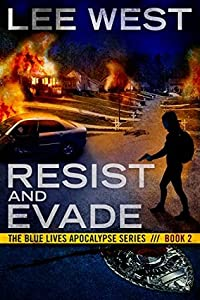 Resist and Evade (The Blue Lives Apocalypse #2)