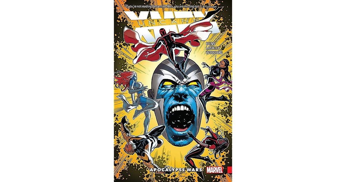 Uncanny X-Men: Superior, Volume 2: Apocalypse Wars by Cullen
