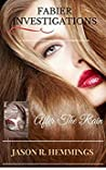 After the Rain (Fabier Investigations #1)