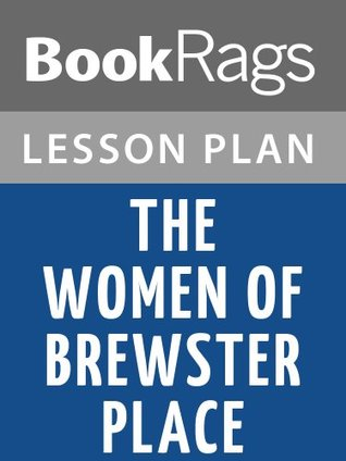 Lesson Plans The Women of Brewster Place