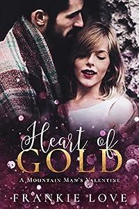 Heart of Gold (A True Mountain Man #1)