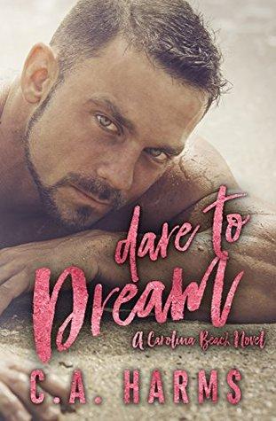 Dare to Dream (Carolina Beach, #1)