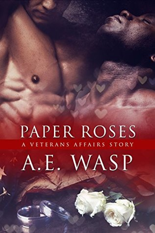 Paper Roses (Veterans Affairs, #2.5)