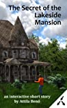 The Secret of the Lakeside Mansion