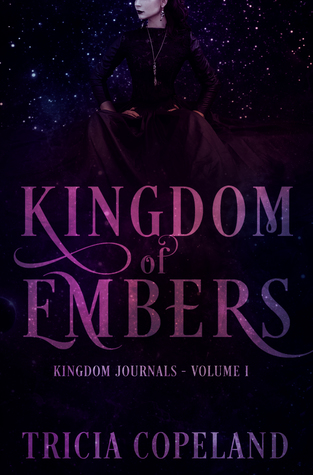 Kingdom of Embers (Kingdom Journals #1)