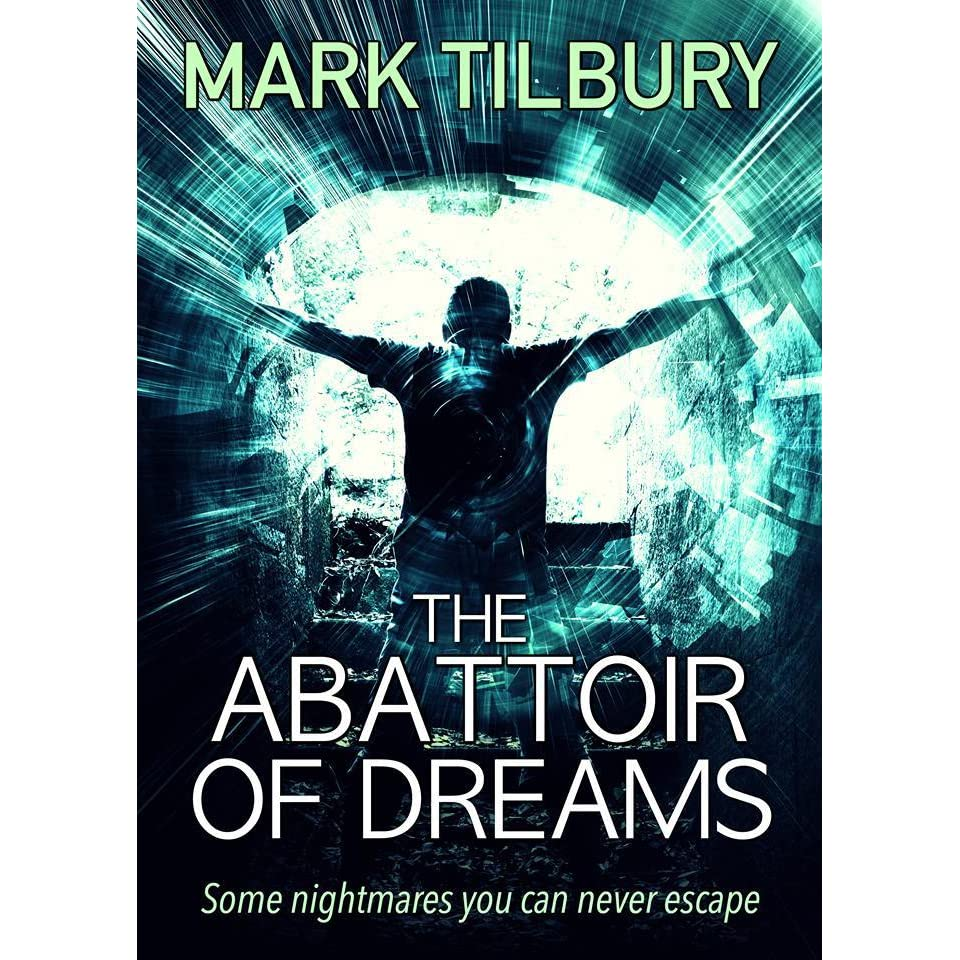 The abattoir of dreams by mark tilbury fandeluxe PDF