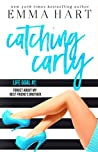 Catching Carly (Barley Cross, #2) by Emma  Hart