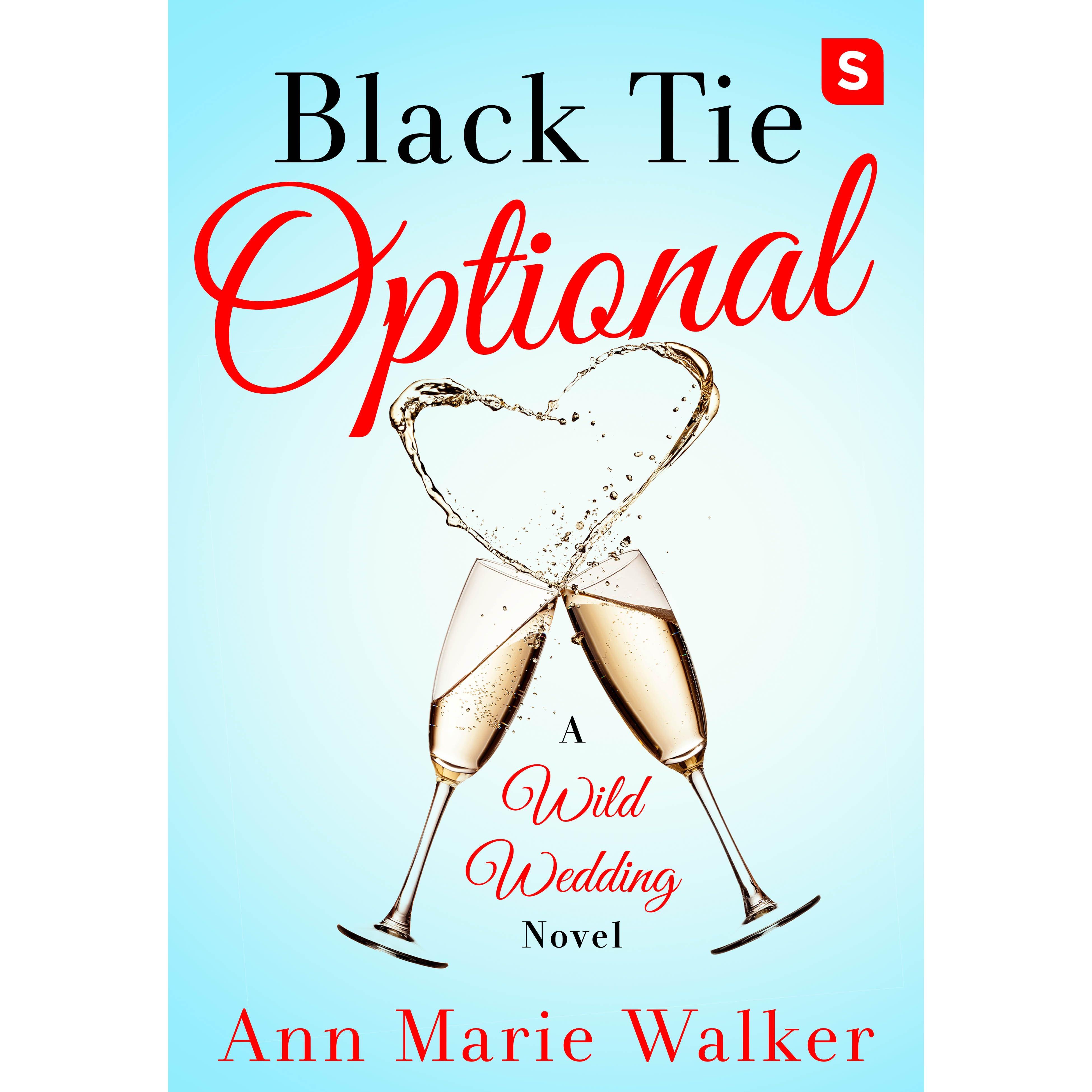 Black Tie Optional (Wild Wedding, #1) By Ann Marie Walker