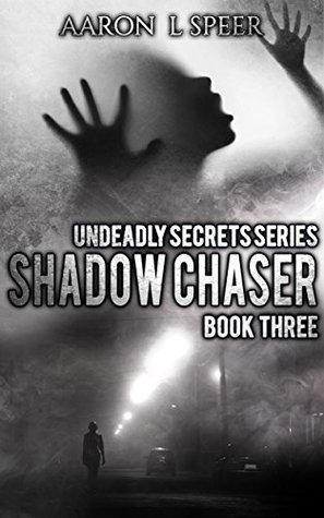 Shadow Chaser (Undeadly Secrets #3)
